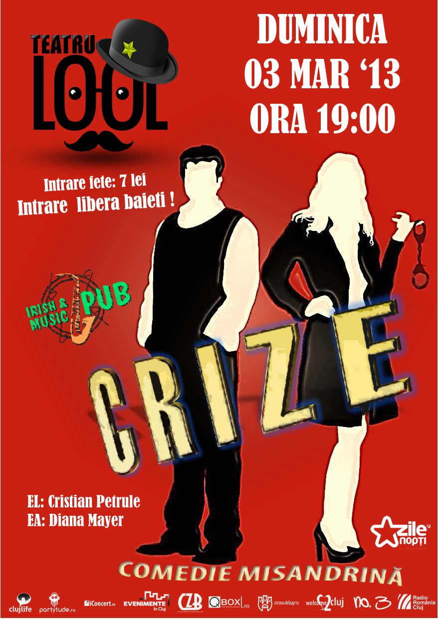 """Avanpremiera spectacolului """"Crize"""", duminică la Irish & Music Pub"""