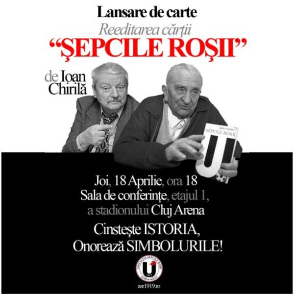 """Suporterii lui """"U"""" lansează astăzi a doua ediţie a cărţii """"Şepcile Roşii"""" de Ioan Chirilă"""