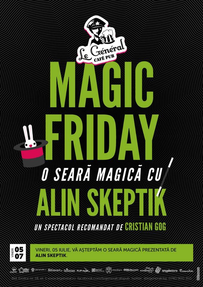 AlinSkeptik - Magic Friday in Le General