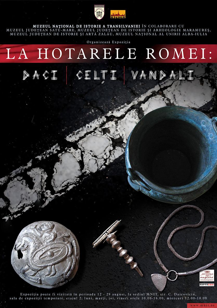 """Expoziţie temporară """"La hotarele Romei: Daci, Celţi, Vandali"""", la Muzeul Naţional de Istorie a Transilvaniei"""