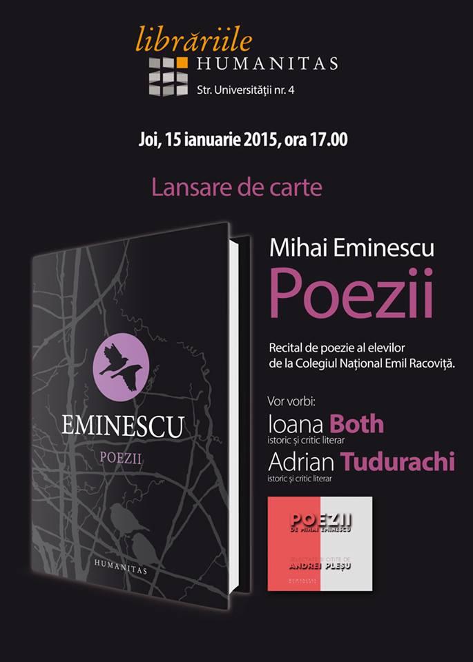 Libraria Humanitas lanseaza un volum special de poezii cu ocazia a 165 de ani de la nasterea poetului Mihai Eminescu
