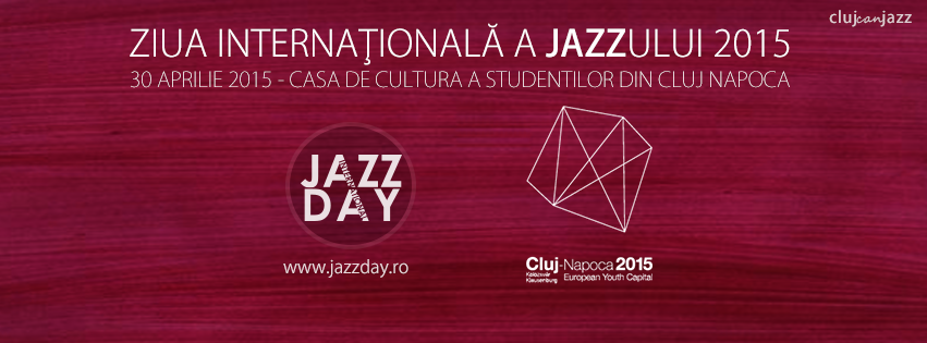 Ziua Internationala a Jazz-ului Cluj 2015