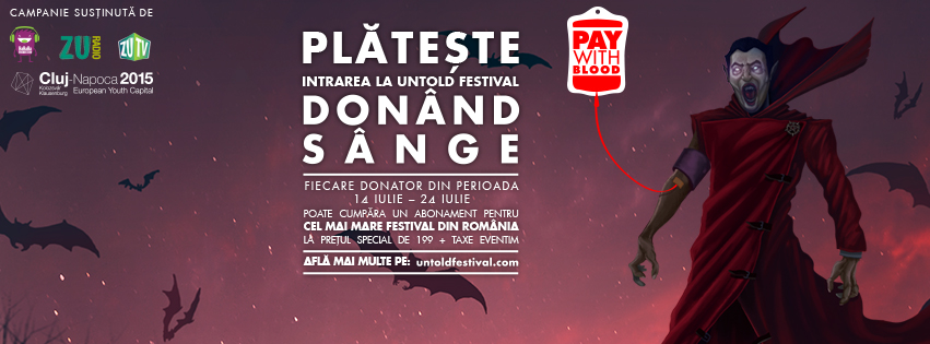"Festivalul UNTOLD a fost premiat la Romanian Effie Awards pentru campania ""Pay with Blood"""