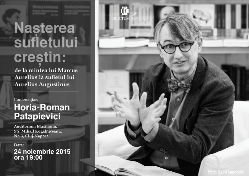 conferinta horia roman patapievici edictum dei 24 noi 2015
