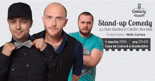 Comedy Weekend – primăvară cu râsete la Cluj-Napoca, cu Cătălin Bordea, Dan Badea și Nelu Cortea