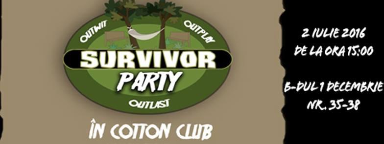 survivor party cotton club 2 iulie sambata 2016