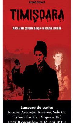lansare-de-carte-timisoara-adevarata-poveste-a-revolutie-romane