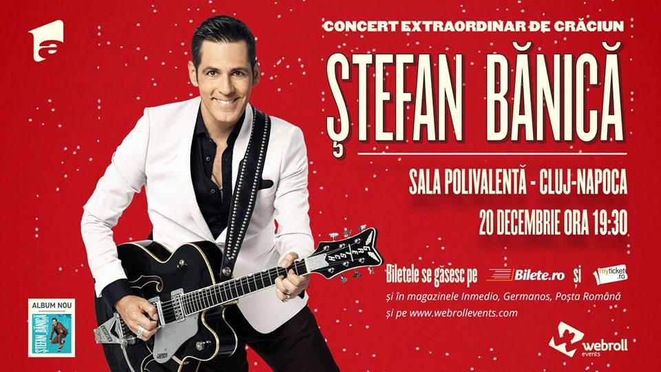 Ştefan Bănică jr. va susţine un concert extraordinar de Crăciun la Sala Polivalentă din Cluj