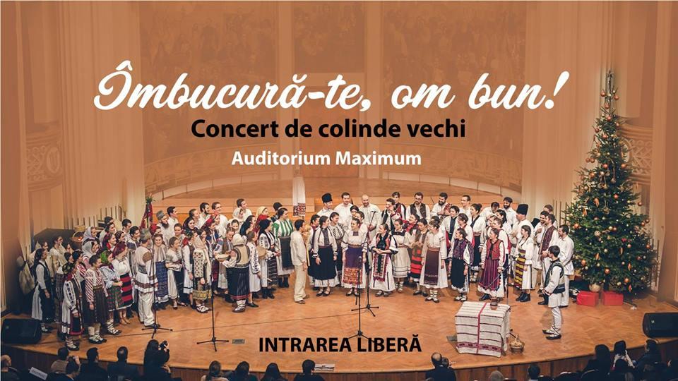 """Concertul de colinde vechi """"Îmbucură-te, om bun!"""", la Auditorium Maximum"""