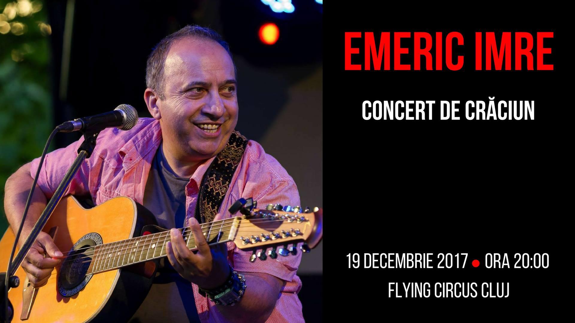 Emeric Imre, concert de Craciun la Flying Circus Cluj
