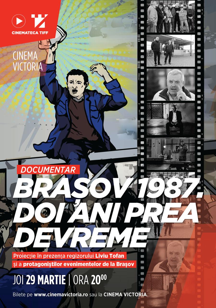 "Documentarul ""Brasov 1987. Doi ani prea devreme"", avanpremiera la Cinema Victoria Cluj"