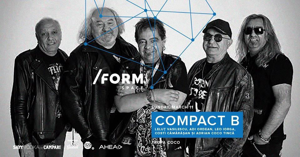 Trupa Compact B, concert în 11 martie, la /FORM SPACE