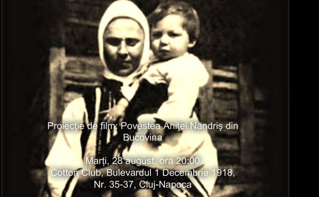 """Proiecția documentarului """"Povestea Aniţei Nandriş din Bucovina"""", la Cotton Club"""