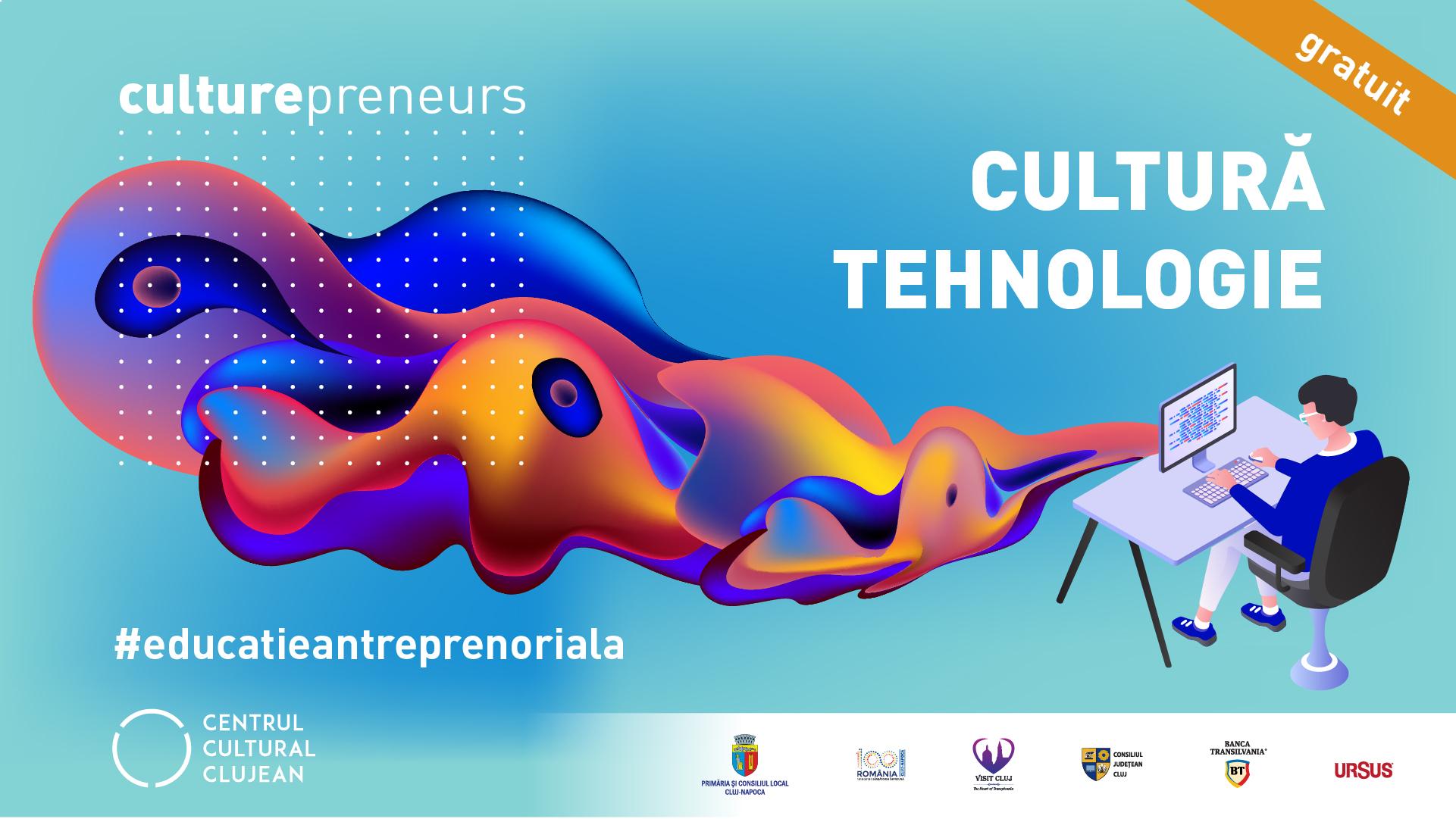 """Programul de educaţie antreprenorială pentru industriile culturale """"Culturepreneurs"""", lansat de Centrul Cultural Clujean!"""