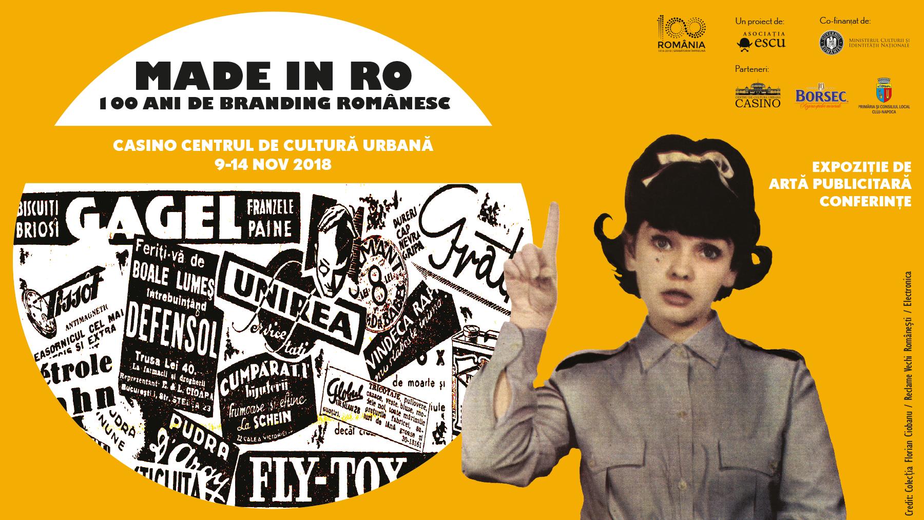 """Cele mai emblematice mărci şi branduri din România, aduse la Cluj-Napoca în expoziţia """"Made in RO – 100 ani de branding românesc"""", la Casino!"""