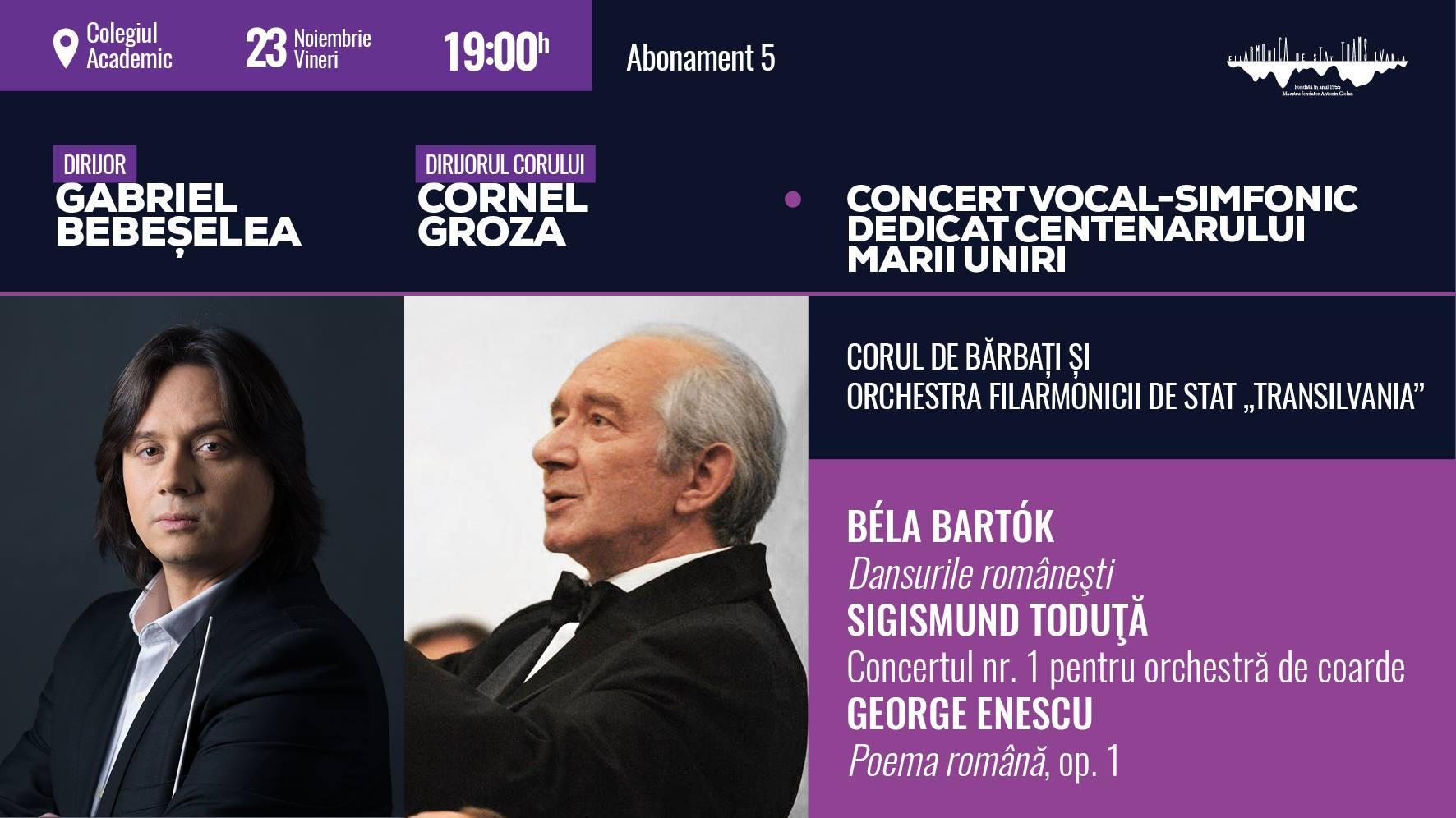 """Concert vocal-simfonic dedicat Centenarului Marii Uniri oferit de Filarmonica de Stat """"Transilvania"""""""