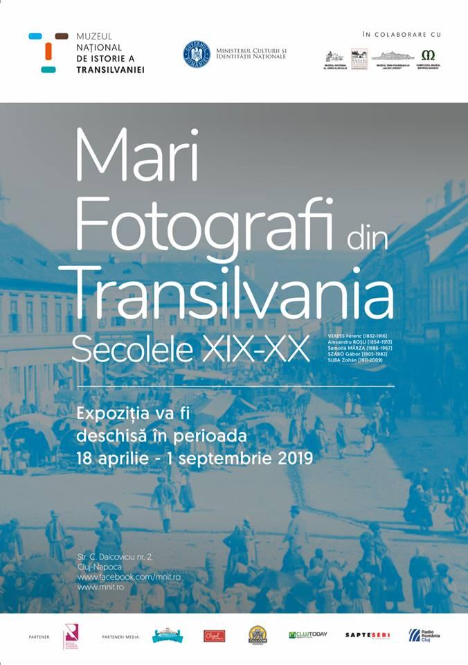 """Expoziţia """"Mari fotografi din Transilvania. Secolele XIX-XX"""", la Muzeul Național de Istorie a Transilvaniei"""
