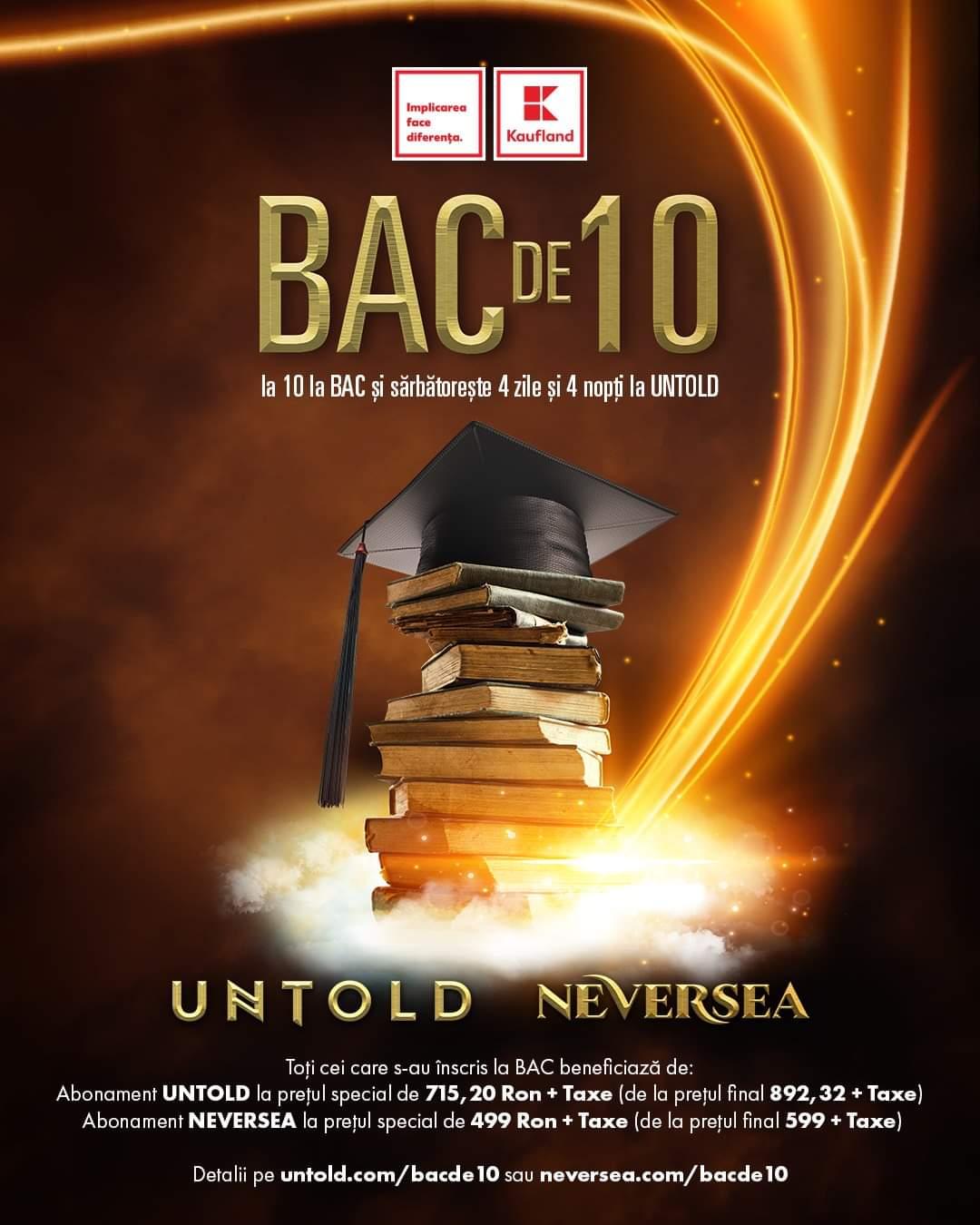 Media 10 la BAC îi duce pe tinerii absolvenți și anul acesta la UNTOLD și Neversea!
