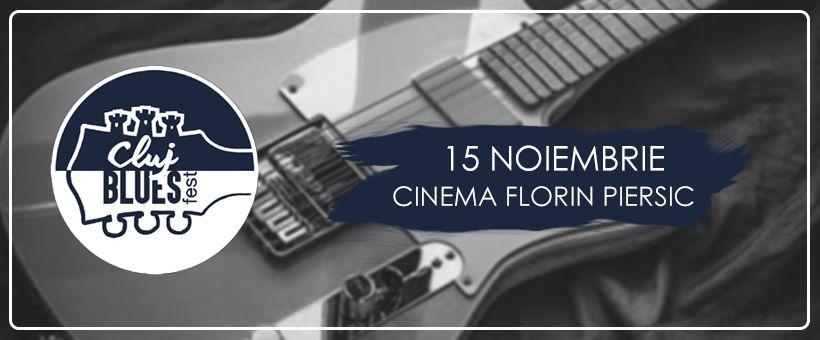 La început de noiembrie, Clujul cântă blues, la Cinema Florin Piersic, cu două trupe din Serbia și Marea Britanie