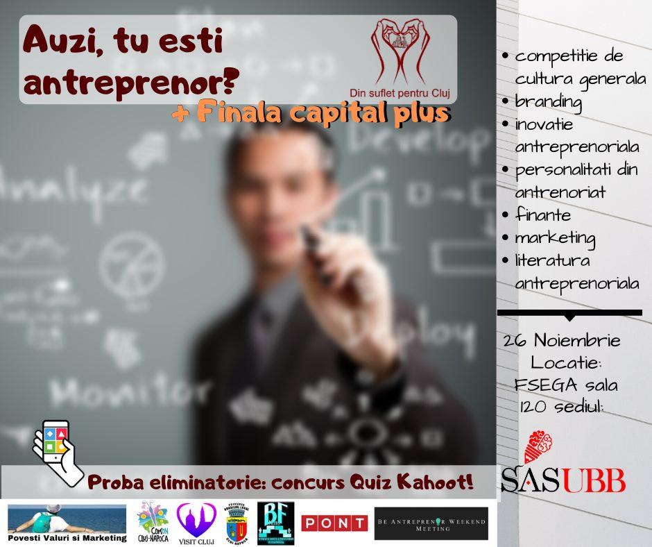 """Concurs de educație antreprenorială """"Auzi, tu ești Antreprenor?"""" destinat tinerilor, marți, la FSEGA"""
