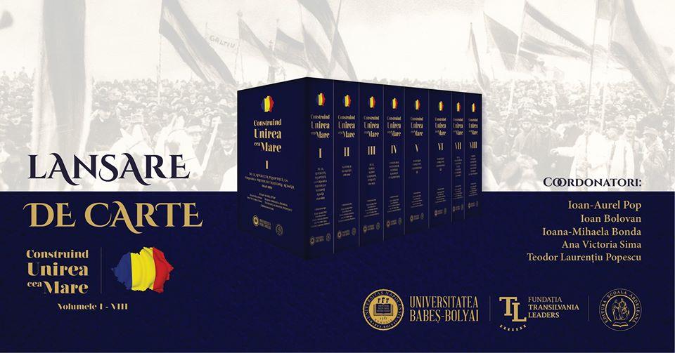 """Lansare de carte """"Construind Unirea cea Mare"""", miercuri, la Auditorium Maximum"""