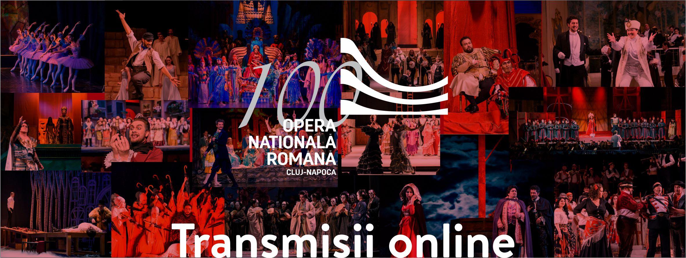 Opera clujeană continuă transmisiunile spectacolelor online până în mai