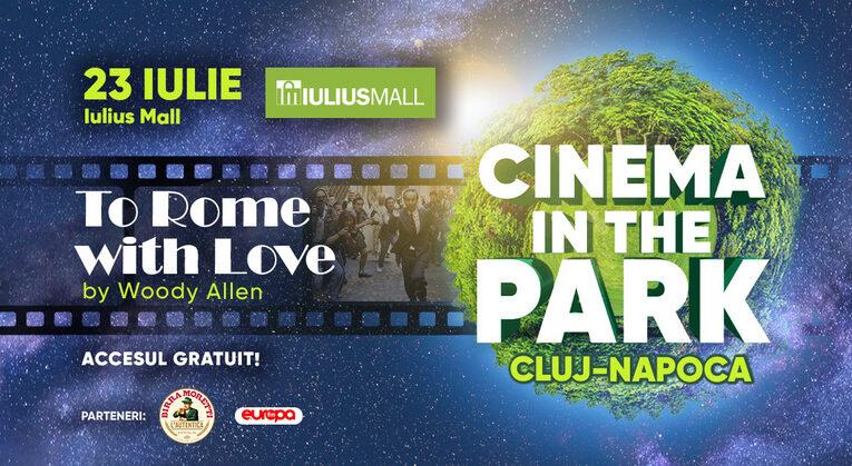 """Serile cu filme continuă în Iulius Parc cu peliculele """"To Rome with Love"""" și """"The Way Back"""""""