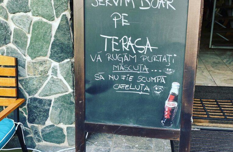 """Mesajul inedit al unui local din Grigorescu: """"Purtați măscuța, să nu fie scumpă cafeluța"""""""