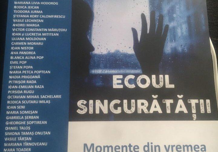"""Lansare de carte """"Ecoul singurătății. Momente din vremea pandemiei"""", la Biblioteca Județeană """"Octavian Goga"""""""