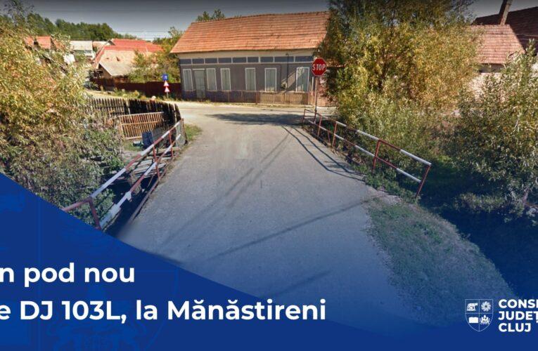 Un pod nou va fi construit în comuna Mănăstireni
