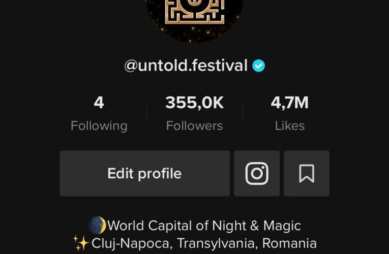 UNTOLD a cucerit TikTok-ul! Festivalul clujean a devenit cel mai urmărit brand românesc în întreaga lume pe noua rețea socială